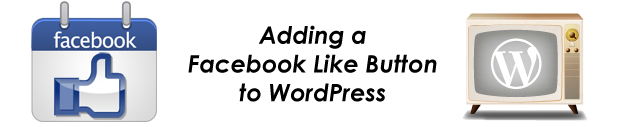 How to add a Facebook Like Button to WordPress